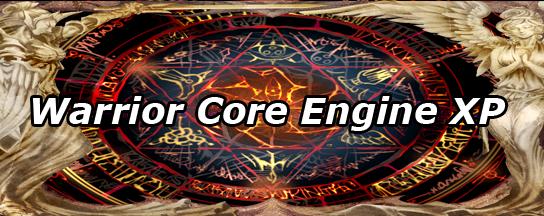 Warrior Core Engine Xp